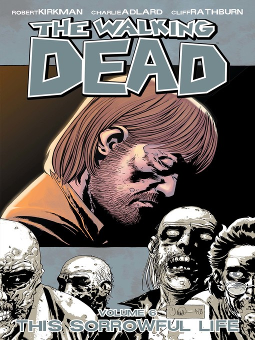 Title details for The Walking Dead, Volume 6 by Robert Kirkman - Available