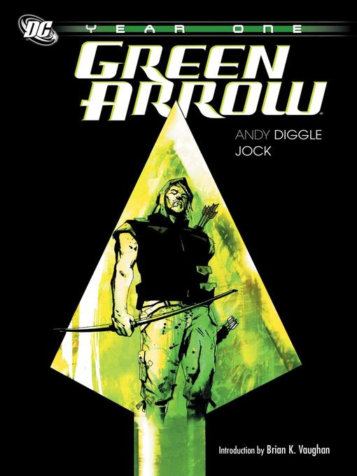Title details for Green Arrow Year One by Andy Diggle - Available