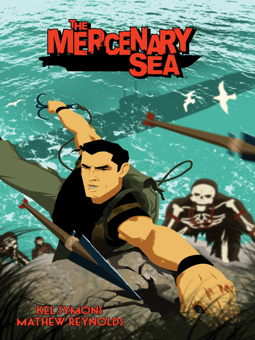Title details for The Mercenary Sea, Volume 1 by Kel Symons - Available