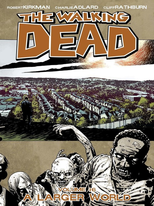 title details for the walking dead volume 16 by robert kirkman available