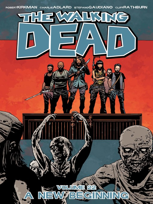 Title details for The Walking Dead (2003), Volume 22 by Robert Kirkman - Available