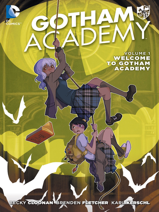 Gotham Academy (2014), Volume 1 Welcome to Gotham Academy