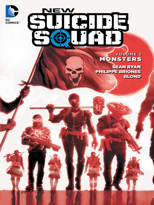 Title details for New Suicide Squad, Volume 2 by Sean Ryan - Available