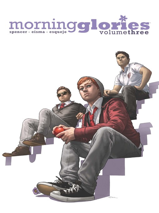 Title details for Morning Glories, Volume 3 by Nick Spencer - Available