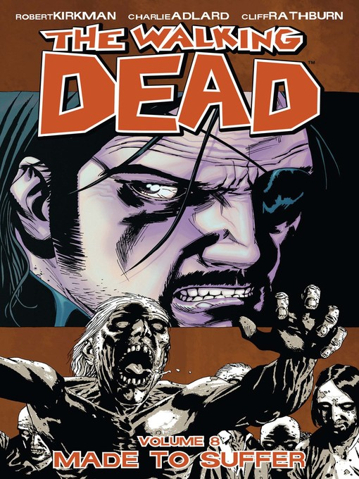 Title details for The Walking Dead, Volume 8 by Robert Kirkman - Wait list