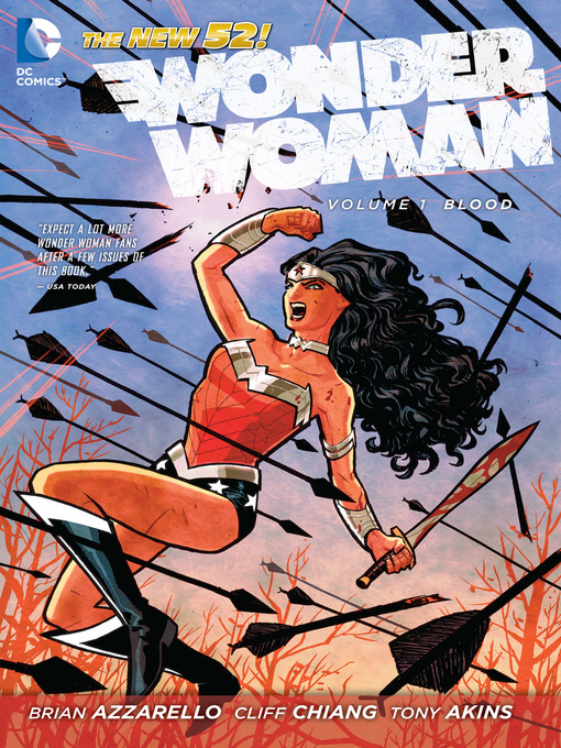 Title details for Wonder Woman, Volume 1 by Brian Azzarello - Available