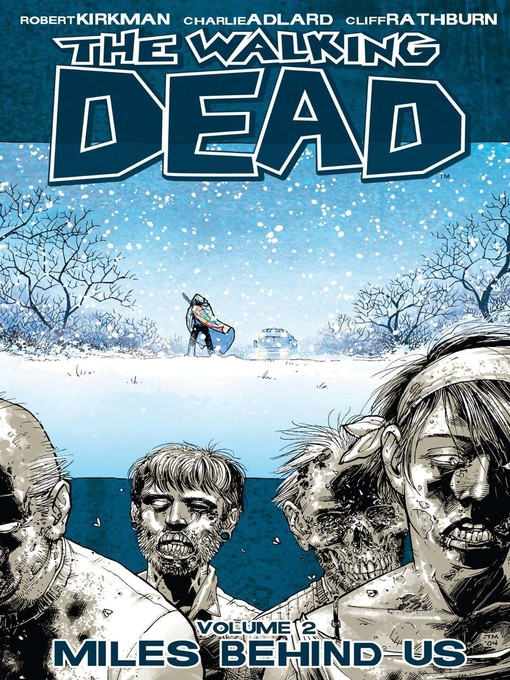 Title details for The Walking Dead, Volume 2 by Robert Kirkman - Available