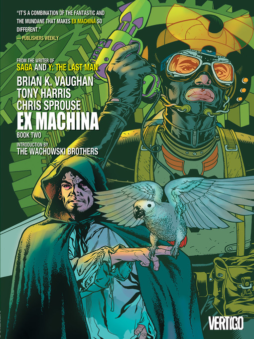 Title details for Ex Machina, Book 2 by Brian K. Vaughan, - Available