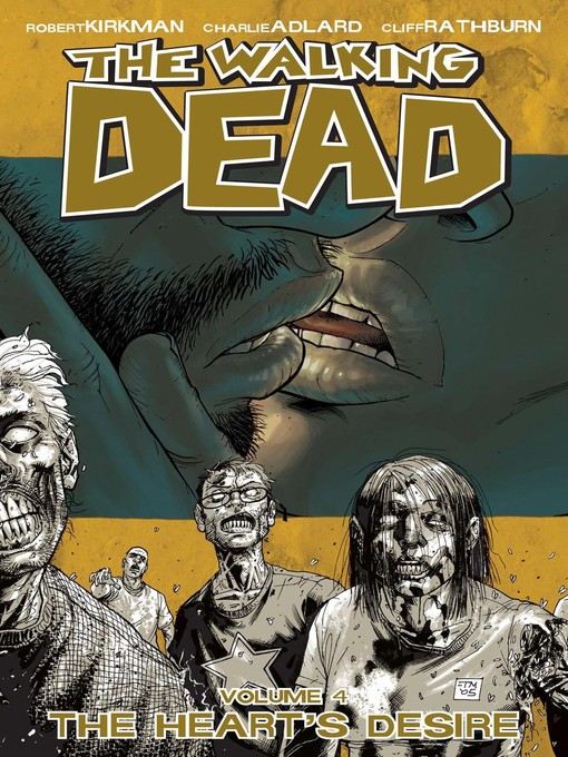 Title details for The Walking Dead (2003), Volume 4 by Robert Kirkman - Wait list