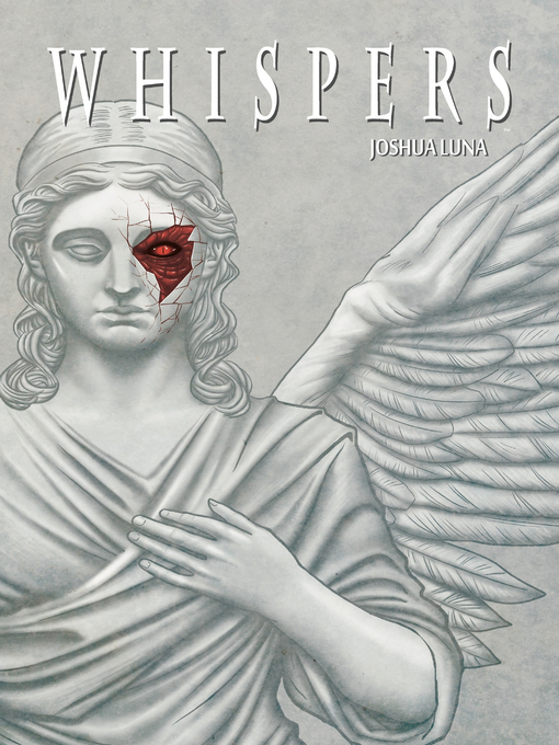 Title details for Whispers by Joshua Luna - Available