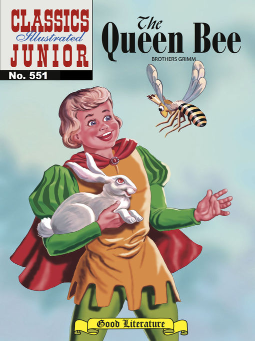 Title details for The Queen Bee by Grimm Brothers - Available