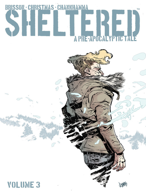 Title details for Sheltered, Volume 3 by Ed Brisson - Available