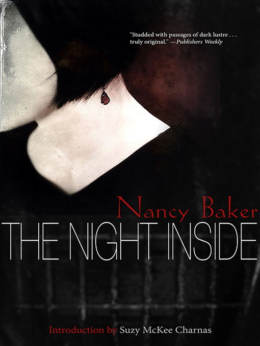 Title details for The Night Inside by Nancy Baker - Available