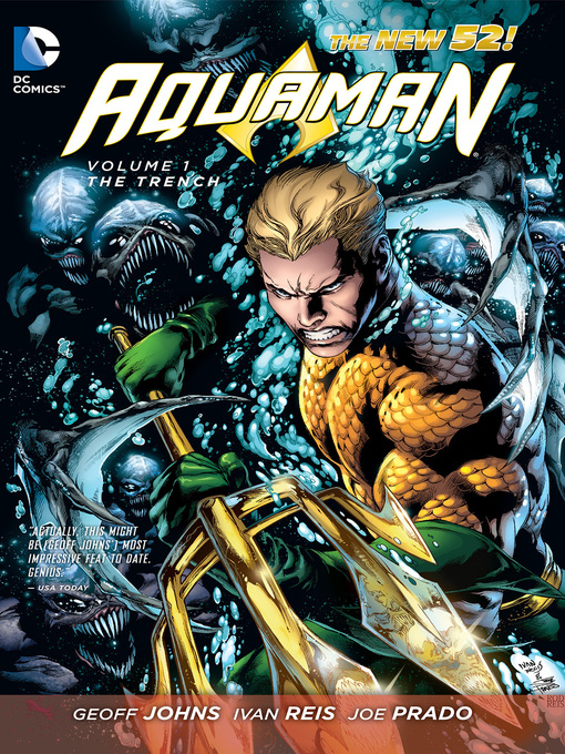 Title details for Aquaman, Volume 1 by Geoff Johns - Wait list