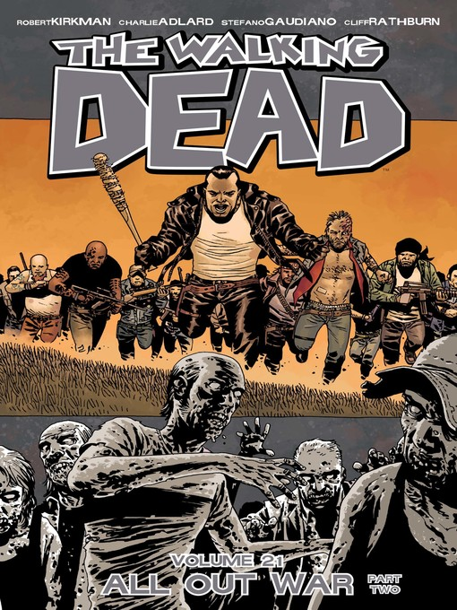 Title details for The Walking Dead (2003), Volume 21 by Robert Kirkman - Available