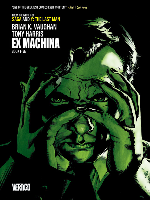 Title details for Ex Machina, Book 5 by Brian K. Vaughan - Available