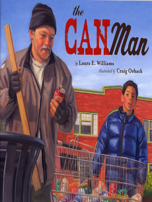 Title details for The Can Man by Laura E. Williams - Available