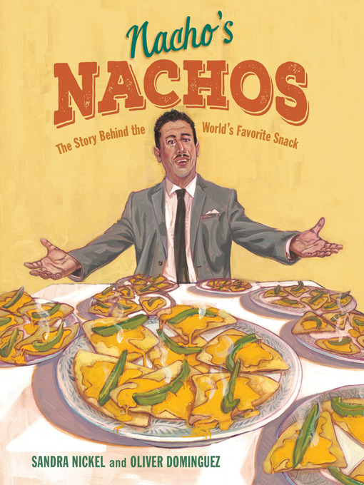 Title details for Nacho's Nachos by Sandra Nickel - Available