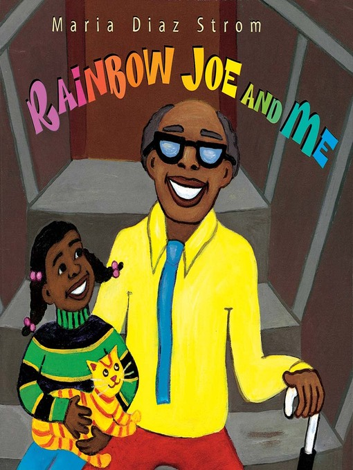 Title details for Rainbow Joe and Me by Maria Diaz Strom - Available