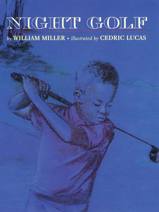 Title details for Night Golf by William Miller - Available