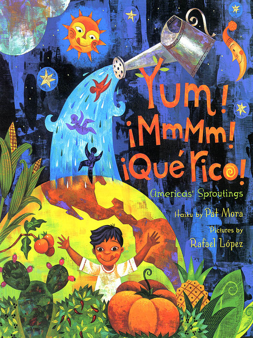 Title details for Yum! Mmm! Que Rico! by Pat Mora - Available
