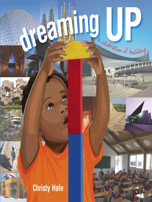 Title details for Dreaming Up by Christy Hale - Available