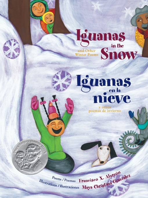 Title details for Iguanas in the Snow and Other Winter Poems by Francisco X. Alarcón - Available