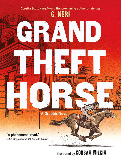 Title details for Grand Theft Horse by G. Neri - Wait list
