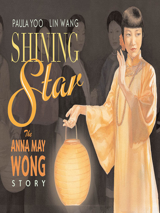 Title details for Shining Star by Paula Yoo - Available