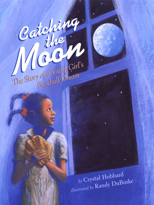 Title details for Catching the Moon by Crystal Hubbard - Available