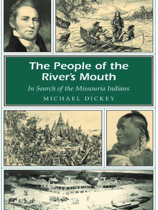 Title details for The People of the River's Mouth by Michael E. Dickey - Available