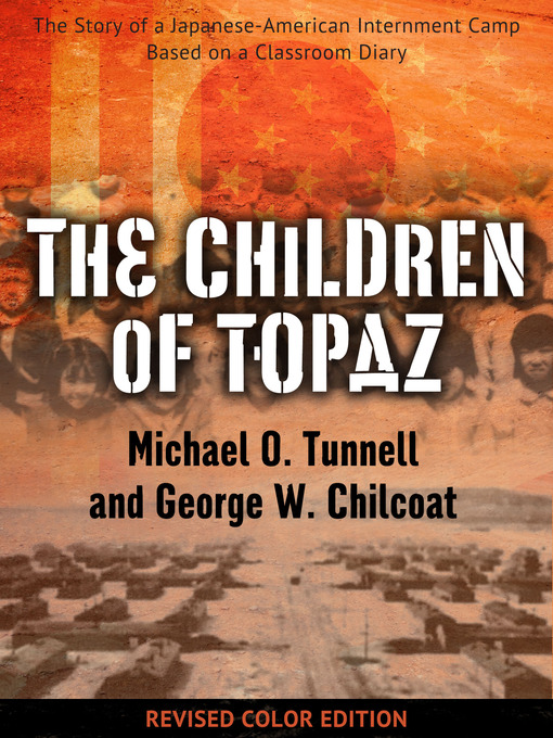 Title details for The Children of Topaz by Michael O. Tunnell - Available