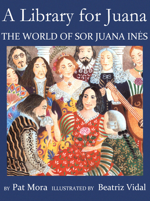 Title details for A Library for Juana by Pat Mora - Available