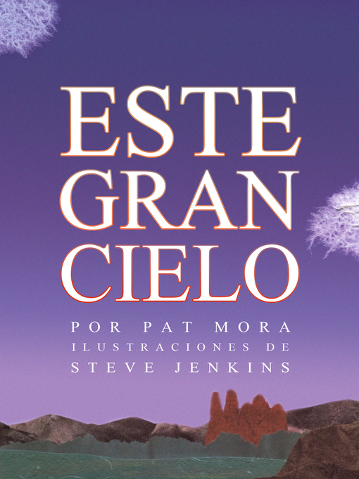 Title details for Este Gran Cielo by Pat Mora - Available