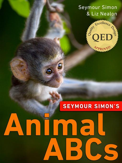 Title details for Seymour Simon's Animal ABCs by Seymour Simon - Available