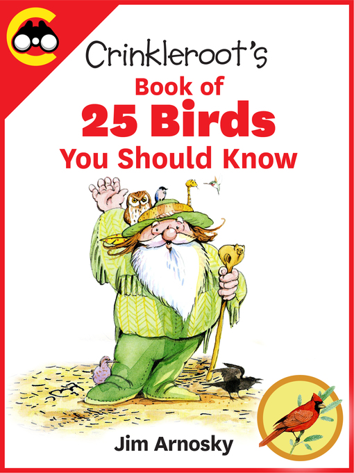 Title details for Crinkleroot's Book of 25 Birds You  Should Know by Jim Arnosky - Available