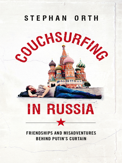 Title details for Couchsurfing in Russia by Stephan Orth - Wait list