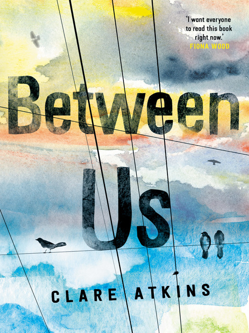 Title details for Between Us by Clare Atkins - Available