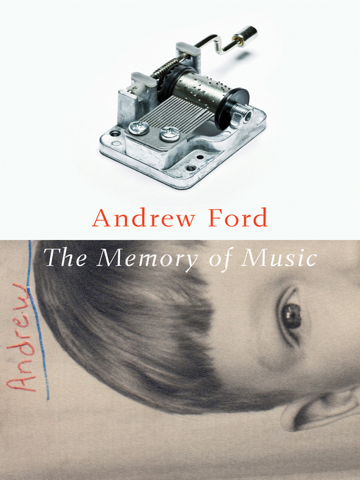 Title details for The Memory of Music by Andrew Ford - Available
