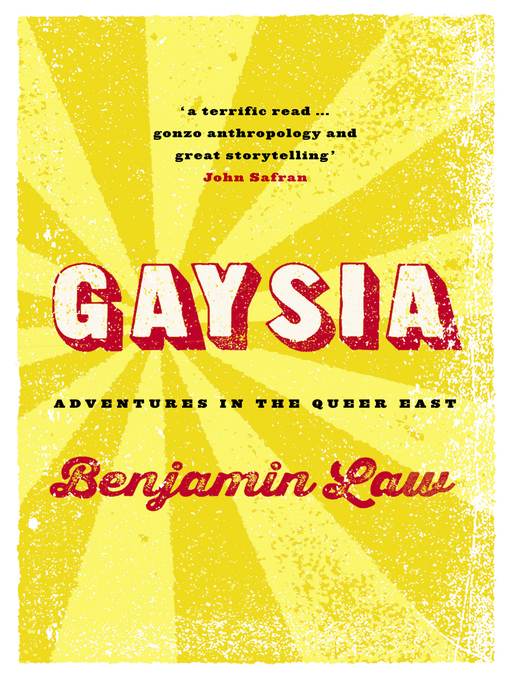 Title details for Gaysia by Benjamin Law - Wait list