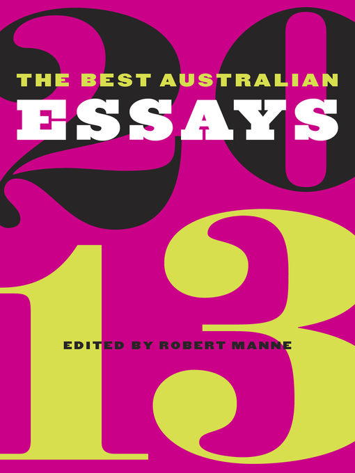 best australian essays 2013 Download the best australian essays ebook pdf or read online books in pdf australian essays the best australian essays 2013 author : robert manne isbn.