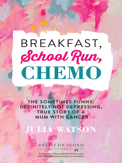 Cover of Breakfast, School Run, Chemo