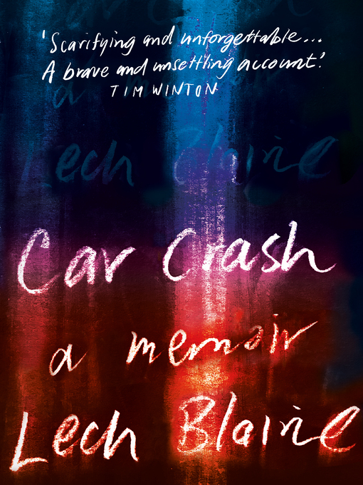 Title details for Car Crash by Lech Blaine - Wait list