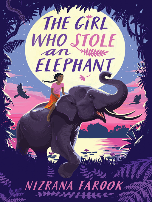 Title details for The Girl Who Stole an Elephant by Nizrana Farook - Available
