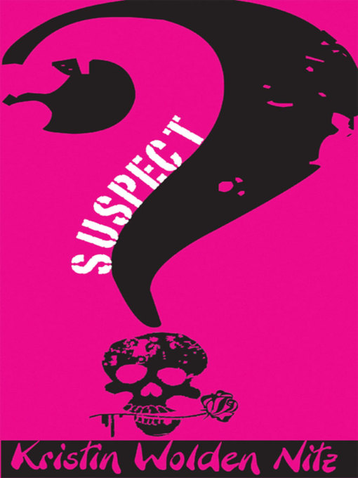 Title details for Suspect by Kristin Wolden Nitz - Available