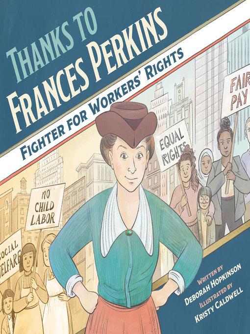 Title details for Thanks to Frances Perkins by Deborah Hopkinson - Available