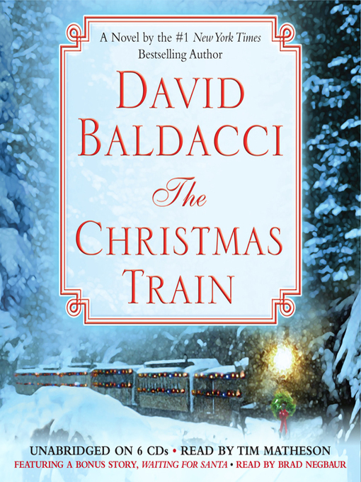 Title details for The Christmas Train by David Baldacci - Available