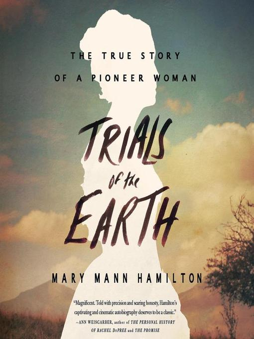 Title details for Trials of the Earth by Mary Mann Hamilton - Available