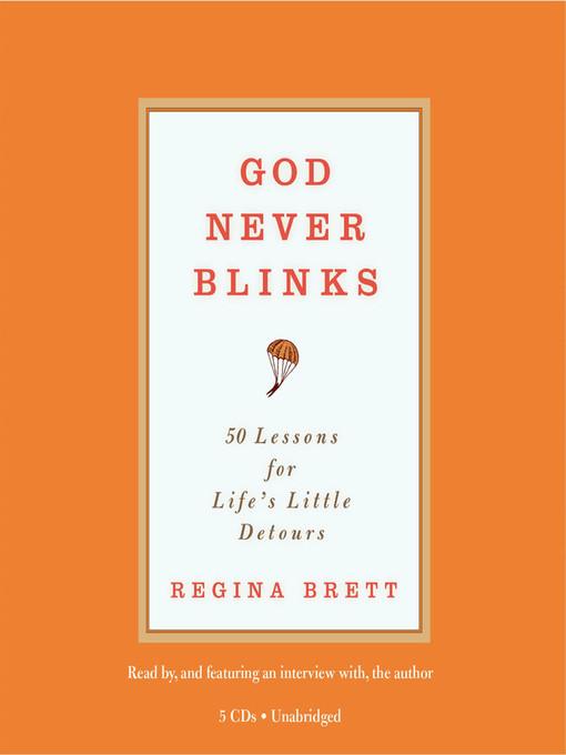 Title details for God Never Blinks by Regina Brett - Available