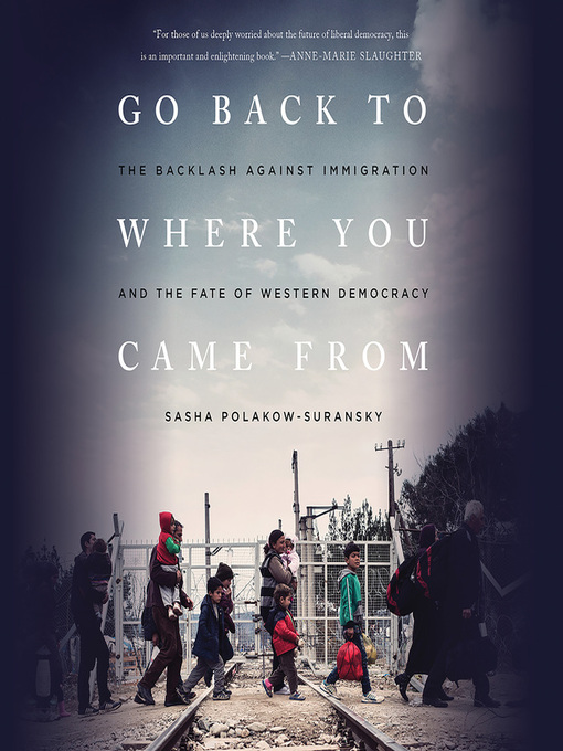 Title details for Go Back to Where You Came From by Sasha Polakow-Suransky - Available